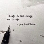 What is One Thing You Desire to Change?
